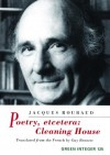 Poetry, Etcetera: Cleaning House (Green Integer) - Jacques Roubaud
