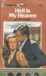 Hell is My Heaven - Jeneth Murrey