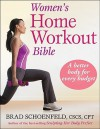 Women's Home Workout Bible - Brad Schoenfeld
