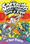 The Captain Underpants Extra-Crunchy Book o' Fun - Dav Pilkey