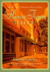 Hometown Tales: Recollections of Kindness, Peace and Joy - Philip Gulley