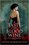 A Taste of Blood Wine - Freda Warrington