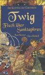 Twig: Fluch über Sanktaphrax (Klippenland-Chroniken, #4) - Paul Stewart, Chris Riddell