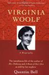 Virginia Woolf: A Biography - Quentin Bell