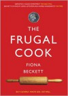 The Frugal Cook - Fiona Beckett