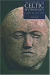 Dictionary of Celtic Mythology - James MacKillop