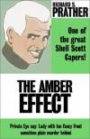 The Amber Effect - Richard S. Prather
