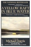 A Yellow Raft in Blue Water - Michael Dorris