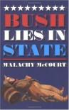 Bush Lies in State - Malachy McCourt