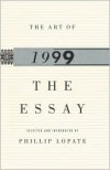 The Art of the Essay 1999 - Phillip Lopate