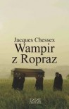 Wampir z Ropraz - Jacques Chessex