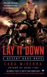 Lay It Down: A Desert Dogs Novel - Cara McKenna
