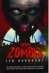 El reino de los zombis / The Reign of the Dead (Spanish Edition) - Len Barnhart