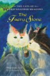 The Faery Stone: The Cats of Merryweather Meadows - Maggie Gil, Pat Rainey
