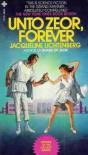 Unto Zeor Forever - Jacqueline Lichtenberg