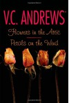 Flowers in the Attic; Petals on the Wind (Dollanganger, #1-2) - V.C. Andrews