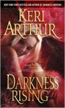 Darkness Rising (Dark Angels Series #2) - Keri Arthur