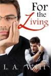 For The Living - L.A. Witt