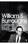 Letters, 1945-59 - William S. Burroughs, Oliver Harris