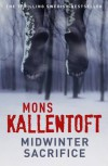 Midwinter Sacrifice - Mons Kallentoft