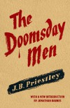 The Doomsday Men - J. B. Priestley