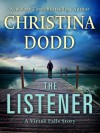 The Listener - By (author) Christina Dodd