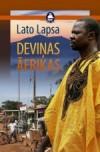 Deviņas Āfrikas - Lato Lapsa