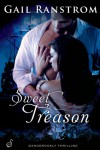 Sweet Treason - Gail Ranstrom