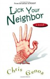 Lick Your Neighbor - Chris Genoa