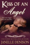 Kiss of an Angel - Janelle Denison