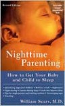 Nighttime Parenting: How to Get Your Baby and Child to Sleep - William Sears, Mary White