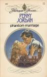 Phantom Marriage (Harlequin Presents, #591) - Penny Jordan