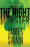 The Night Monster - James Swain