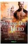 Holding Out for a Hero - Christine  Bell,  Ella Dane,  Tamara Morgan,  Nico Rosso,  Adrien-Luc Sanders