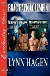 Brac Pack, Volume 8 [Murphy's Madness: Montana's Vamp] [The Lynn Hagen Collection] (Siren Publishing [Paperback] - Lynn Hagen