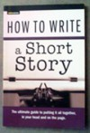 How to Write a Short Story -