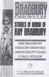 The Bradbury Chronicles: stories in Honor of Ray Bradbury - Ray Bradbury, Isaac Asimov, William F. Nolan, Ed Gorman, Richard Matheson, Chelsea Quinn Yarbro, Richard Christian Matheson