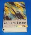 Zeit Des Fasans: Roman - Otto F Walter