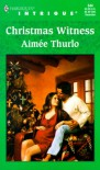 Christmas Witness - Aimee Thurlo