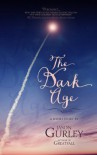 The Dark Age: a short story - Jason Gurley