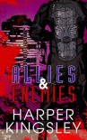 Allies & Enemies (Heroes & Villains Book 2) - Harper Kingsley