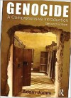 Genocide: A Comprehensive Introduction - Adam  Jones