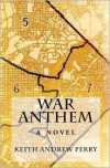 War Anthem - Keith Andrew Perry