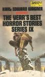 The Year's Best Horror Stories Series IX - Harlan Ellison, Peter Valentine Timlett, Karl Edward Wagner, Stephen King