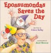 Epossumondas Saves the Day - Coleen Salley,  Janet Stevens (Illustrator)