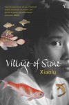 Village of Stone - Xiaolu Guo