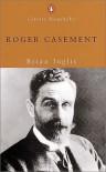 Roger Casement - Brian Inglis