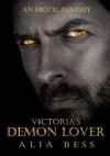 Victoria's Demon Lover - Alia Bess