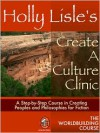 Holly Lisle's Create A Culture Clinic - Holly Lisle