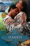 Tempest: (The Raveneau Novels, Book 4) - Cynthia  Wright